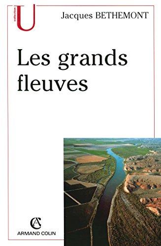 Les grands fleuves: Entre nature et socit