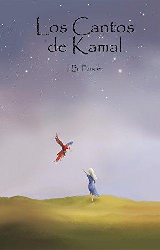 Los Cantos de Kamal por I. B. Fandèr