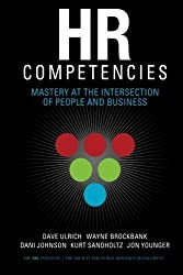 HR Competencies: Mastery at the Intersection of People and Business by Dave Ulrich (2008-03-01)