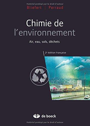 Chimie de l'environnement : Air, eau, sols, déchets