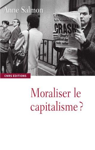 Moraliser le capitalisme?