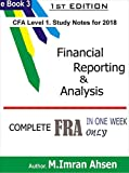 Financial Reporting & Analysis: Complete FRA  for CFA level 1 in just one week (English Edition)