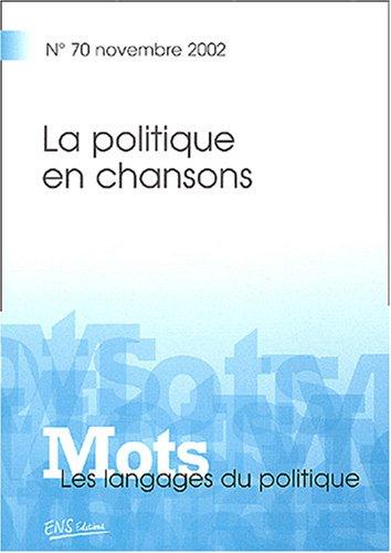 mots-les-langages-du-politique-n-70-novembre-2002-la-politique-en-chansons