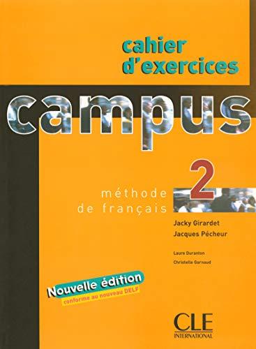 Campus 2 - Cahier d'exercices par Laure Duranton