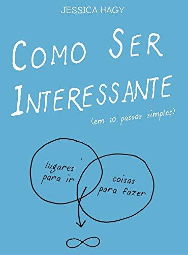 Como Ser Interessante (Em Portuguese do Brasil)