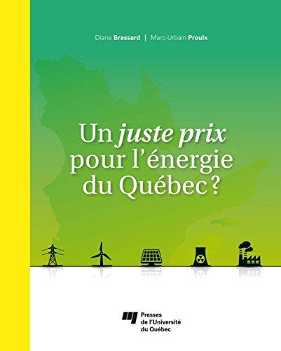 Un juste prix pour l'énergie du Québec ? par Diane Brassard