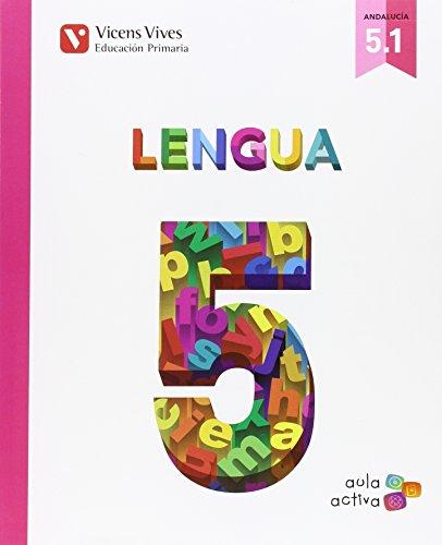 Lengua 5 (51 - 52 - 53) aula activa andalucia: 000001
