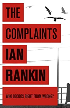The Complaints by [Rankin, Ian]