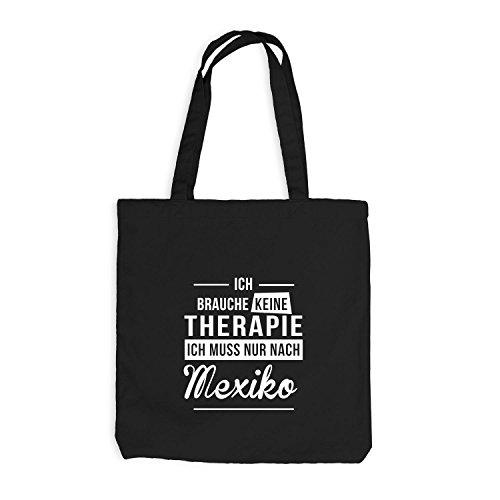 Jutebeutel - Ich Brauche Keine Therapie Mexiko - Therapy Urlaub Mexico, Schwarz