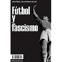 Fútbol y fascismo (Ensayo nº 7)