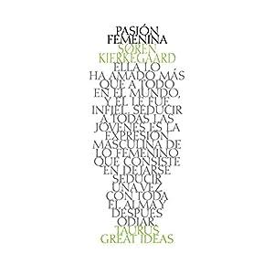 Pasión femenina (Serie Great Ideas 38)