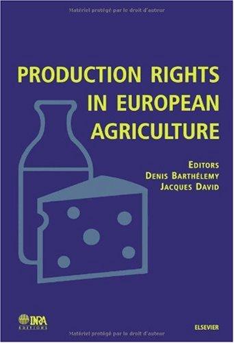 L'agriculture européenne et les droits à produire
