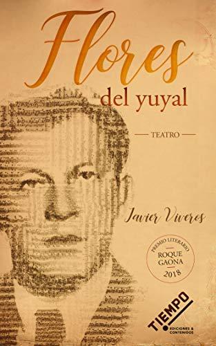 Flores del yuyal por Javier Viveros