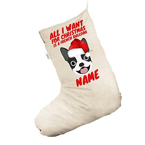All I Want For Christmas ist ein französischer Bulldog personalisierbar Natürliche Jumbo Weihnachten Strümpfe Socken (Weihnachts-strumpf Bulldog)
