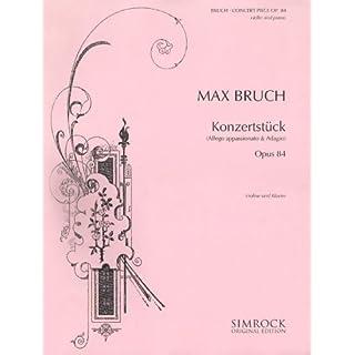 Konzertstück: Allego appossionato / Adagio. op. 84. Violine und Orchester. Klavierauszug mit Solostimme. (Simrock Original Edition)