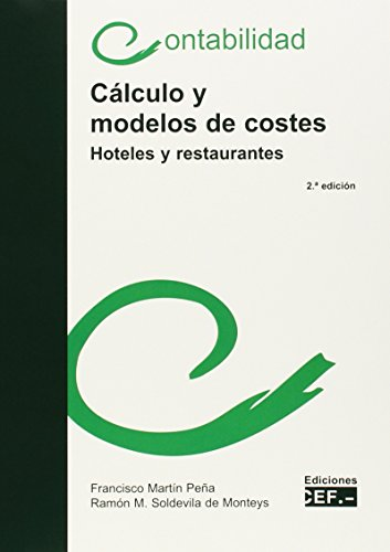 Cálculo y modelos de costes (hoteles y restaurantes) por Francisco Martín Peña