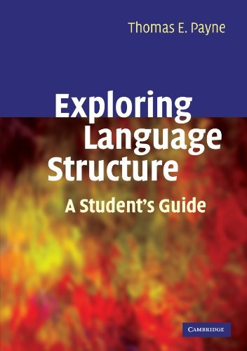 Exploring Language Structure: A Student's Guide by Thomas Payne (2006-01-12)