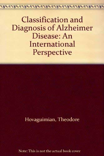 Classification and Diagnosis of Alzheimer Disease: An International Perspective