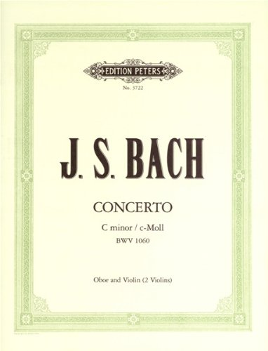 PARTITION CLASSIQUE EDITION PETERS BACH JOHANN SEBASTIAN   CONCERTO FOR VIOLIN & OBOE   OBOE(S) AND OTHER INSTRUMENTS HAUTBOIS