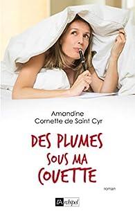 Des plumes sous ma couette par Amandine  Cornette de Saint Cyr