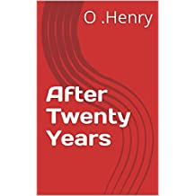 After Twenty Years (English Edition)