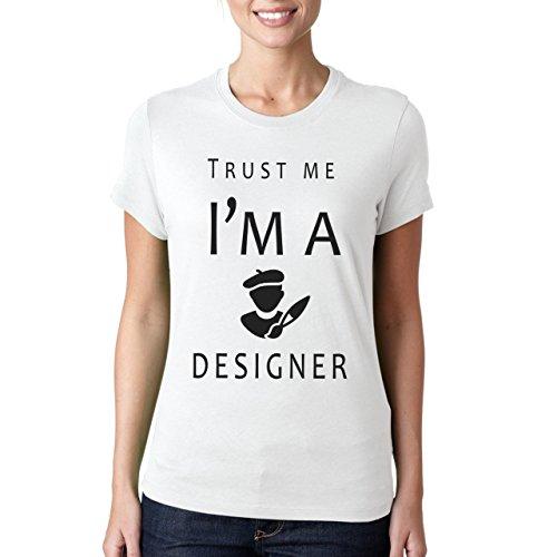 Trust Me I'm A Designer Damen T-Shirt Weiß