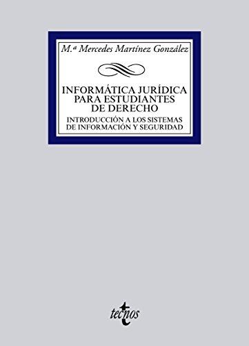 Informática jurídica para estudiantes de derecho (Derecho - Biblioteca Universitaria De Editorial Tecnos) por Mª Mercedes Martínez González