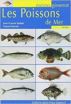 Poissons de mer (les) - memo de QUERO Jean Claude ,PORCHE Pierre ( 10 février 2009 )
