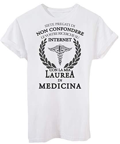 T-Shirt Non Confondere La Mia Laurea in Medicina con Le tue Ricerche su Internet Regalo Laureato-Eventi - Donna-M-Bianca