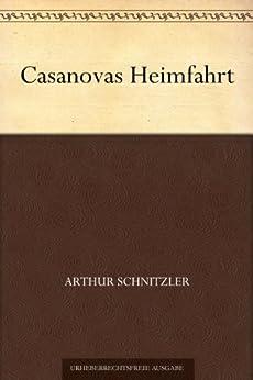 Casanovas Heimfahrt (German Edition) by [Schnitzler, Arthur]
