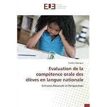 Evaluation de la compétence orale des élèves en langue nationale
