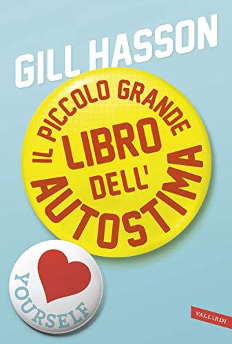Il piccolo grande libro dellautostima (Italian Edition) eBook ...