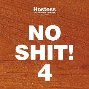 hostess-presents-no-shit-4-by-various-artists-2013-05-04