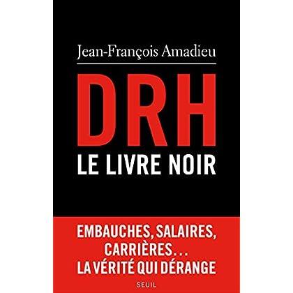 DRH : le livre noir (H.C. ESSAIS)