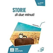 Italiano facile - STORIE: Storie di due minuti + online MP3 audio