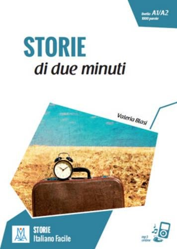 Storie di due minuti. Livello A1-A2. Con CD-Audio por Caterina Duzzi