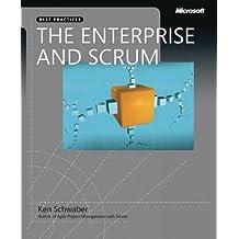 The Enterprise and Scrum (Developer Best Practices) by Ken Schwaber (2007-06-23)