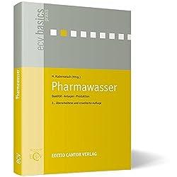 Pharmawasser: Qualität, Anlagen, Produktion (Ecv Basics)
