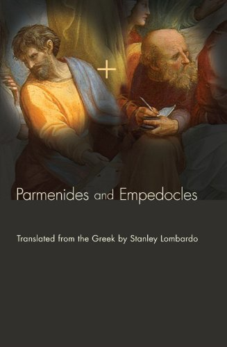 Parmenides and Empedocles: The Fragments in Verse Translation by Stanley Lombardo (2011-03-01)
