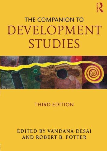 The Companion to Development Studies: Volume 1