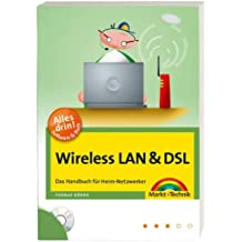 Wireless LAN & DSL - Buch und Software: Das Handbuch für Heim-Netzwerker (Sonstige Bücher M+T)