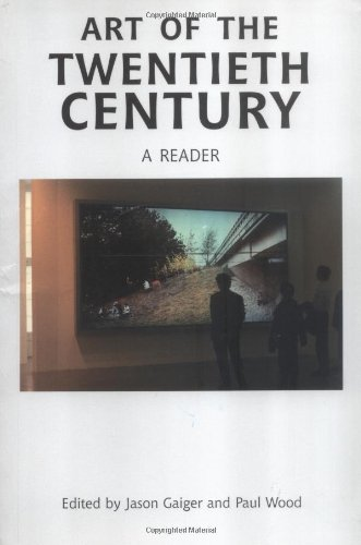 Art of the Twentieth Century: A Reader