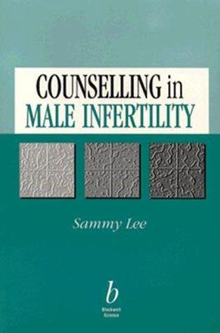 Counselling in Male Infertility by Sammy Lee (5-Jun-1996) Paperback