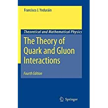 [(The Theory of Quark and Gluon Interactions)] [By (author) Francisco J. Yndurain] published on (November, 2010)
