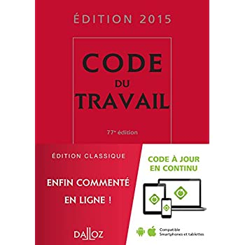 Code du travail 2015 - 77e éd.