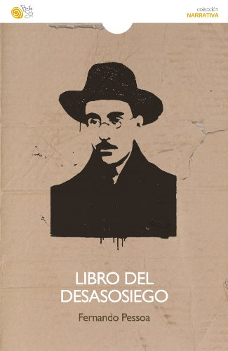 Libro del desasosiego (Narrativa (baile Del Sol) nº 101) por Fernando Pessoa