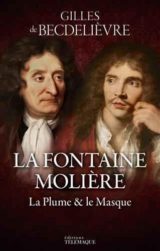 La Fontaine - Molire : La plume & le masque