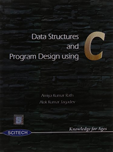 Data Structures and Program Design Using C