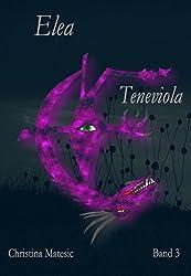 Elea: Teneviola (Band 3)