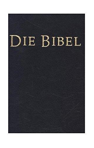 Bibel-übersetzung Katholische (Bibelausgaben, Die Bibel, Einheitsübersetzung, schwarz (Nr.33003))